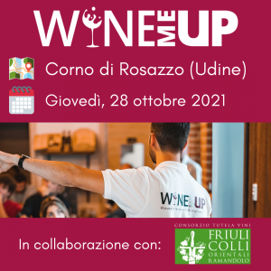 Wine Me Up Corno di Rosazzo